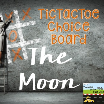 Moon TicTacToe Choice Board Extension Activities