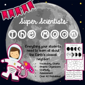 Moon Unit {Graphic Organizers, Craftivity, Assessment & More!}