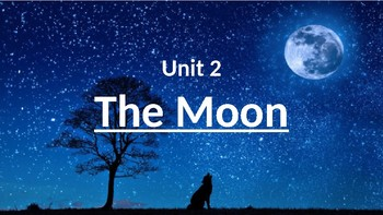 Moon Unit; Notes PowerPoint