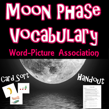 Moon Vocabulary Word-Picture Association