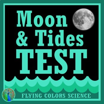 Moon and Tides Test (middle school) NGSS MS-ESS1-1 MS-ESS1-2