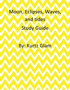 Moon, eclipse, waves, and tides study guide and test