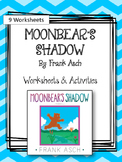 Moonbear's Shadow. Worksheets and Activities. My Father's World.  Frank Asch