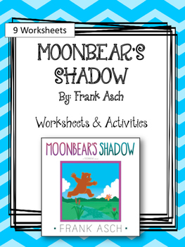 Moonbear's Shadow. Worksheets and Activities. My Father's