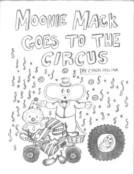 Moonie Mack Goes to the Circus
