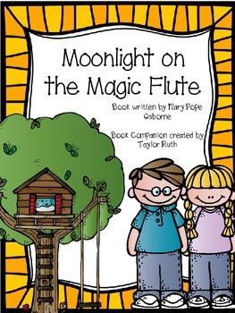 Moonlight on the Magic Flute A Magic Tree House Book Companion