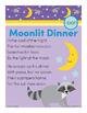Moonlit Dinner  -oon Word Family Poem of the Week