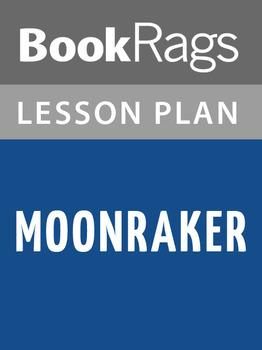 Moonraker Lesson Plans
