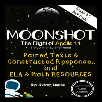 Moonshot Apollo 11 Paired Texts Grammar and Math Unit