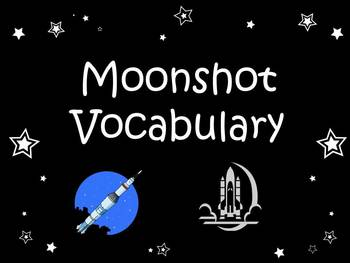 Moonshot Vocabulary Power Point