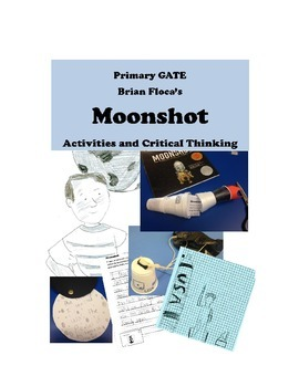 Moonshot by Brian Floca Apollo 11 PRIMARY GATE Lessons -- Rocket Model