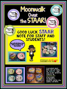 Moonwalk Over the STAAR! Good Luck Staar Test note for staff and students