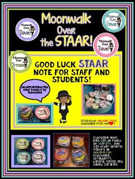 Moonwalk Over the STAAR! Good Luck Staar Test note for sta