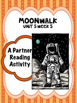 Moonwalk  Reading Street 4th grade Partner Reading Unit 5 Week 5 centers groups
