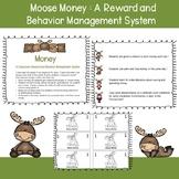 Moose Money : A Reward and Behavior Management System