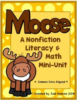 Moose Nonfiction Literacy and Math Mini Unit