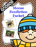 Moose Nonfiction Packet for Autism and Special Education