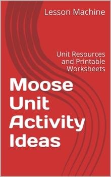 Moose Unit Activity Ideas