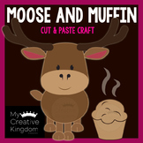 Moose and Muffin Craft