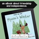 Moose's Winter: An eBook about Friendship and Independence