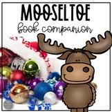 Mooseltoe Book Companion