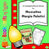 Mooseltoe by Margie Palatini Book Unit