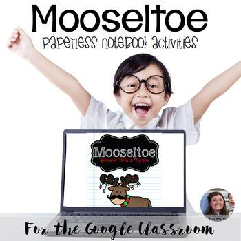 Mooseltoe - Interactive Digital Resource for a Google Classroom