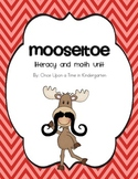 Mooseltoe Literacy and Math Unit