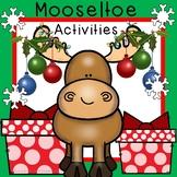 Mooseltoe Activities