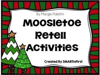 Mooseltoe Retell Activities