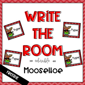 Mooseltoe Themed Write the Room Freebie