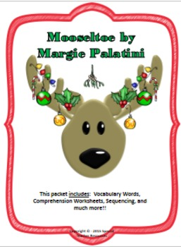 Mooseltoe by Margie Palatini (Activities and Assessments)