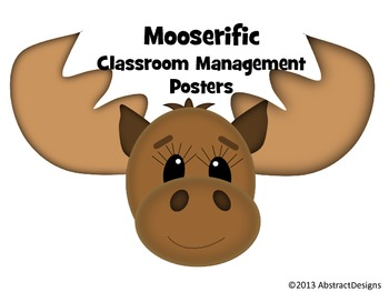 Mooserific Classroom Management Posters