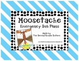 Moosetache Emergency Sub Plans