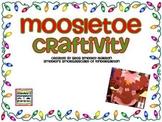 Moosletoe Craftivity!