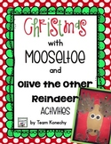 Mooseltoe and Olive the Other Reindeer