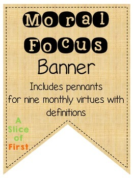 Moral Focus - Character Education Banner
