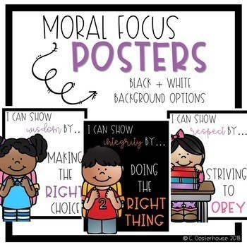 """Moral Focus Posters: """"I can show __ by __."""""""