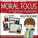 Moral Focus in Famous Musicians - Music Themed Character Traits Bulletin Board