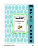 Moral Focus play--Wisdom (THE EMPTY POT)