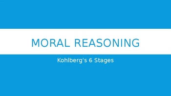 Moral Reasoning: Lawrence Kohlberg's Theory on Moral Reasoning & Development