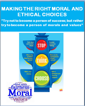 Moral and Ethical Choices, lesson and 2 activities