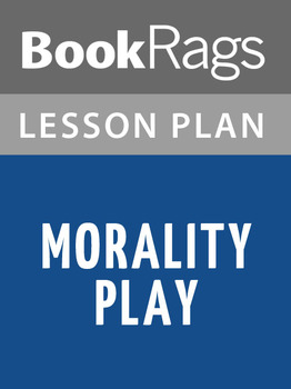Morality Play Lesson Plans