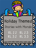 Morals for the Holidays - RL 2.2  RL 3.2  RL 2.3  RL 3.3
