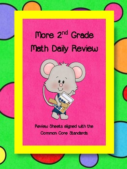 More 2nd Grade Math Daily Review - Aligned with Common Core