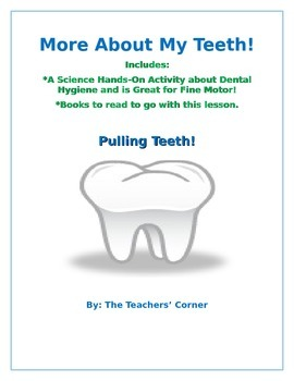 More About My Teeth!