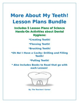 More About My Teeth! Lesson Plans Bundle