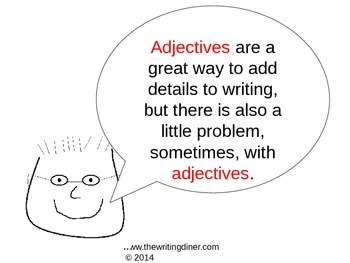 More Adjectives - Showing vs. Telling from The Writing Diner