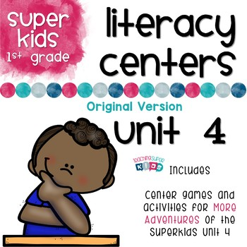 First Grade Literacy Centers Unit 4 More Adventures