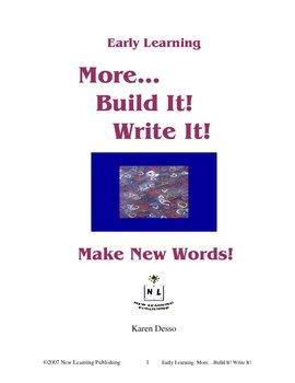 More Build It! Write It!